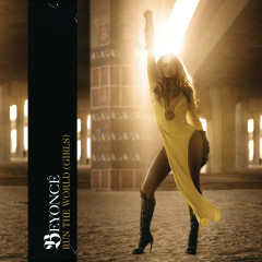 Run The World (Girls) - Remixes - Beyoncé