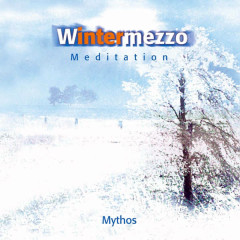 Wintermezzo - Mythos