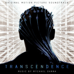 Transcendence (Original Motion Picture Soundtrack) - Mychael Danna