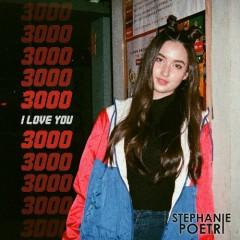 I Love You 3000 (Single) - Stephanie Poetri