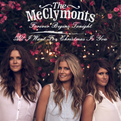 Forever Begins Tonight - The McClymonts