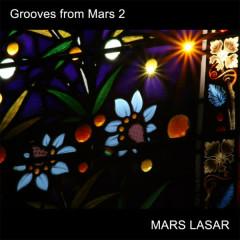 Grooves from Mars 2 - Mars Lasar