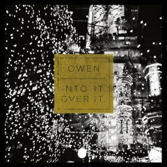 Split EP - Owen, Into It. Over It.