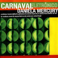 Carnaval Eletronico - Daniela Mercury
