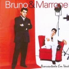 Acorrentado em você - Bruno & Marrone