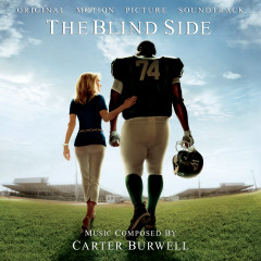 The Blind Side (Original Motion Picture Soundtrack) - Carter Burwell
