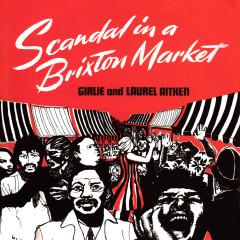 Scandal in a Brixton Market (Deluxe) - Laurel Aitken