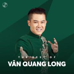 Những Bài Hát Hay Nhất Của Vân Quang Long