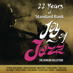 22 Years of Standard Bank Joy of Jazz - Various Artists