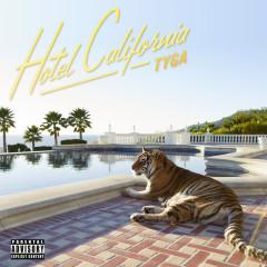 Hotel California (Deluxe) - Tyga