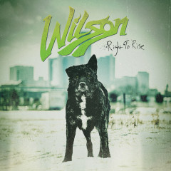 Right To Rise - Wilson
