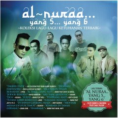 Al Nuraa....Yang 5 .... Yang 6 - Various Artists