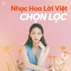 Nhạc Hoa Lời Việt Chọn Lọc - Juky San, Vicky Nhung, Tăng Phúc, Hà Nhi