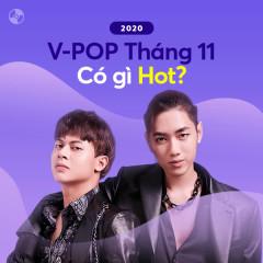 V-Pop Tháng 11/2020 Có Gì Hot? - Various Artists