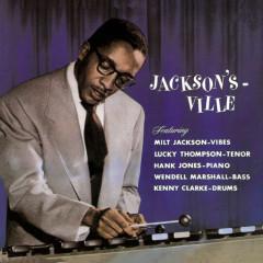 Jackson's Ville - Milt Jackson, Lucky Thompson, Hank Jones, Wendell Marshall, Kenny Clarke