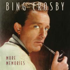 More Memories - Bing Crosby