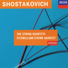 Shostakovich: The String Quartets - Fitzwilliam Quartet