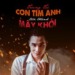 Con Tim Anh Tan Thành Mây Khói (Single) - Trung Tự