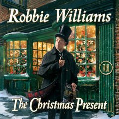 The Christmas Present (Deluxe) - Robbie Williams