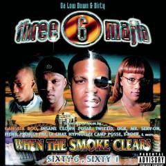 When The Smoke Clears - Three 6 Mafia