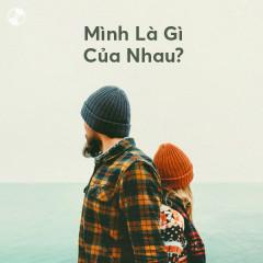 Mình Là Gì Của Nhau? - Various Artists