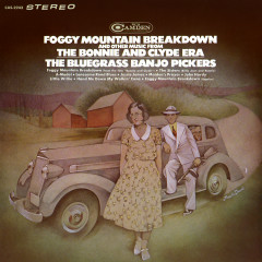 Foggy Mountain Breakdown and Other Music from the Bonnie and Clyde Era