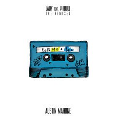 Lady (feat. Pitbull) [The Remixes] - Austin Mahone, Pitbull