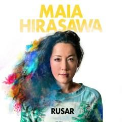 Rusar - Maia Hirasawa