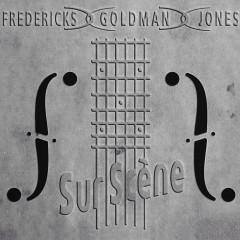 Fredericks, Goldman, Jones : Sur scène (Live) - Jean-Jacques Goldman