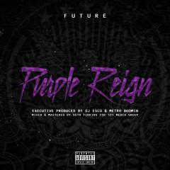 Purple Reign - Future