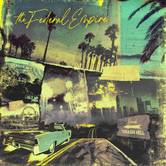 Road Through Hell - The Federal Empire