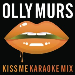 Kiss Me (Karaoke Mix)