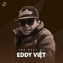 Những Bài Hát Hay Nhất Của Eddy Việt