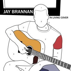 In Living Cover - EP - Jay Brannan