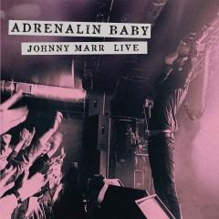 Adrenalin Baby - Johnny Marr Live - Johnny Marr