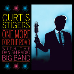 One More For The Road (Live) - Curtis Stigers, The Danish Radio Big Band