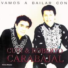 Vamos A Bailar Con Cuti & Roberto Carabajal - Cuti & Roberto Carabajal