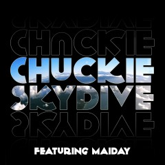 Skydive (feat. Maiday) [Remixes] - Chuckie