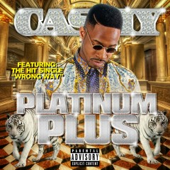 Platinum Plus - Cashy Kesh Dolla