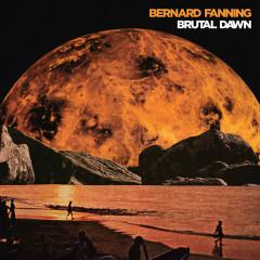 Brutal Dawn - Bernard Fanning