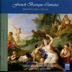 French Baroque Cantatas - Taryn Fiebig, Fiona Campbell, Ensemble Battistin