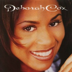 Deborah Cox (Expanded) - Deborah Cox