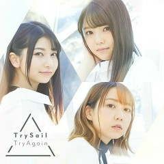 TryAgain - TrySail