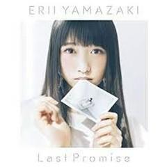 Last Promise - Erii Yamazaki