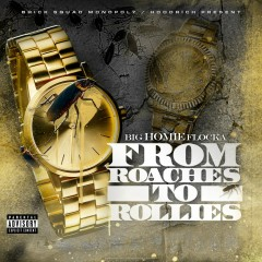 From Roaches to Rollies - Waka Flocka Flame