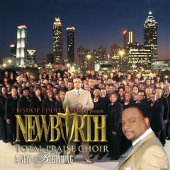 A New Beginning - New Birth Choir