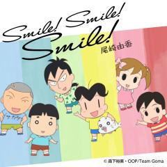 Smile! Smile! Smile! - Yuka Ozaki