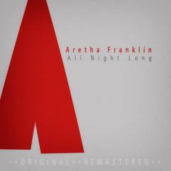 All Night Long - Aretha Franklin