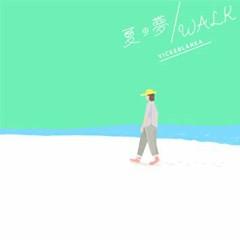 Natsu no Yume / WALK