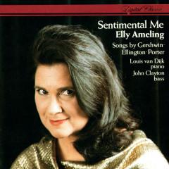 Sentimental Me - Elly Ameling, John Clayton, Louis van Dijk